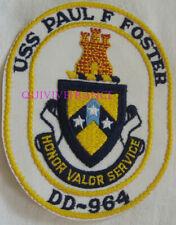 PUS436 - US NAVY USS PAUL FOSTER DD-964 PATCH