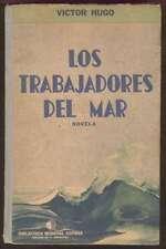 Victor Hugo Book Los Trabajadores Del Mar 1ºEd 1939 Sopena