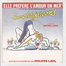Philippe LAVIL 45T Film M. LANG - A NOUS LES GARCONS Elle Prefere l'amour en mer