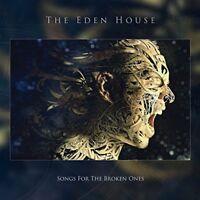 The Eden House - Songs For The Broken Ones [CD]