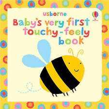 Baby's Very First Touchy Feely Book by Usborne Publishing Ltd (Board book, 2009)