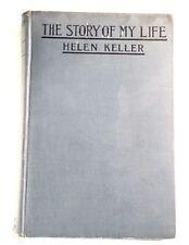 The Story of My Life Helen Keller 1905 Hardcover