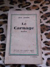 ROBBE Max : Le carnage - éd. des Cahiers Libres, 1931 - signé