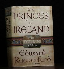 The Dublin Saga: The Princes of Ireland : The Dublin Saga by Edward Rutherfurd