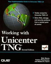 Working With Unicenter Tng Sturm, Rick, Rasmussen, Audrey, Taylor, Robert H. Pa