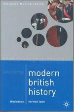 Mastering Modern British History (Palgrave Master Series),Norman Lowe
