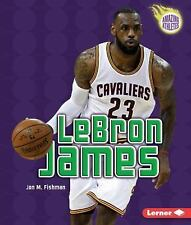 Amazing Athletes: LeBron James (3rd Revised Edition) by Jeff Savage (2016,...