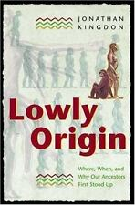 Lowly Origin: Where, When, and Why Our Ancestors First Stood Up-ExLibrary
