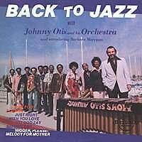 JOHNNY OTIS Back to Jazz US Press LP