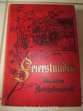 Feierstunden Illustriertes Unterhaltungsblatt 52 Hefte im XII. Band um 1900