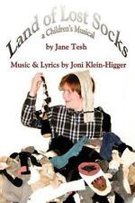 Land of Lost Socks: A Children's Musical (Paperback or Softback)
