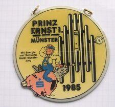 PRINZ ERNST I. / MÜNSTER 1985 ........ ............ Karnevalsorden (042)