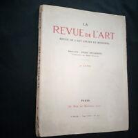 La revue de l'art par André Dezarrois 41 e année N°378 3è période Tome LXXI