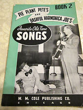 1938 PIE PLANT PETE'S & BASHFUL HARMONICA JOE'S FAVORITE OLD TIME SONGS-BOOK 2