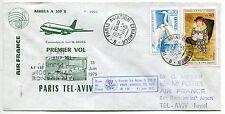 LETTRE  PREMIER VOL PARIS / ATHENES / TEL AVIV ISRAEL 1975 AIRBUS A 300 B