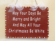 Lovely Decorative Handcrafted Christmas Sign /Plaque MAY YOURS DAYS BE MERRY