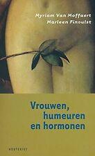 VROUWEN HUMEUREN EN HORMONEN von VAN, MOFFAERT MYRIAM | Buch | Zustand sehr gut
