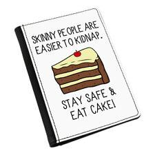 Skinny People Are PIÙ FACILE A RAPIRE Eat TORTA CUSTODIA PASSAPORTO Copricuscino