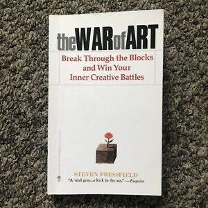 The War of Art: Break Through the Blocks and Win Your I... by Pressfield, Steven