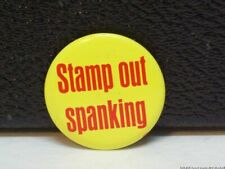 Vintage Stamp Out Spanking Pin Slogan Pinback Comic Protest Button Saying Badge