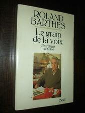 LE GRAIN DE LA VOIX - Entretiens 1962-1980 - Roland Barthes - Sémiologie