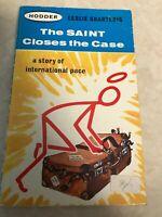 The Saint Closes the Case Leslie Charteris 1963 Hodder