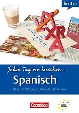 Jeden Tag ein bisschen: Spanisch 9783589019304 1. Auflage, 1. Druck 2012