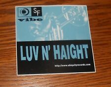 Luv N' Haight SF Vibe Sticker Square Promo 4x4