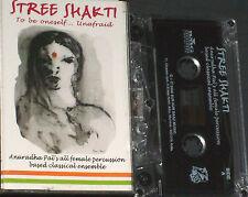 Anuradha Pal's Stree Shakti  TO BE ONESELF UNAFRAID CASSETTE INDIAN IMPORT