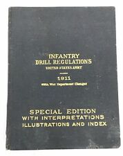 1911 Us Army Infantry Drill Regulation Book