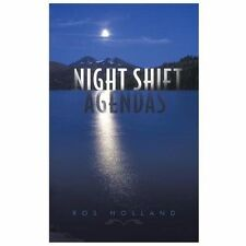Night Shift Agendas by Ros Holland (2013, Paperback)