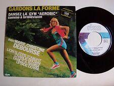 "GARDONS LA FORME Gym Aerobic MARIE-CHRISTINE DEBOURSE 7"" 45T PROMO RKM 761.624"