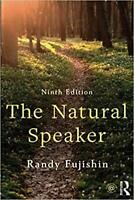 Natural Speaker, Paperback by Fujishin, Randy, ISBN 1138700916, 978-1138700918