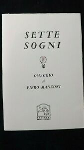 Sette Sogni Omaggio a Piero Manzoni Ediz Pulcinoelefante 2007 99 copie