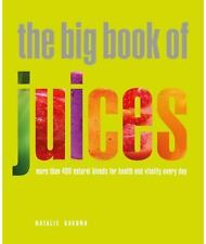 BARELY USED Juicing Book The Big Book of Juices by Natalie Savona COOKBOOK