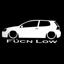 FUCN LOW VOLKSWAGEN GTI GOLF TDI MKV MK5 CAR WINDOW STICKER VINYL DECAL #084