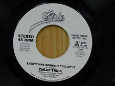 Cheap Trick dj 45 EVERYTHING WORKS IF YOU LET IT / same song ~ Epic M-