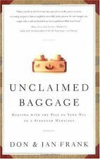 Unclaimed Baggage: Dealing With the Past on Your Way to a Stronger Marriage (Nav