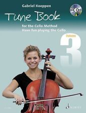 Cello Method: Tune Book 3 Performance Book and CD NEW Schott 049045648
