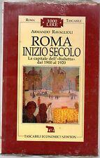 ROMA INIZIO SECOLO 1900/1920 - ARMANDO RAVAGLIOLI - TASCABILI NEWTON