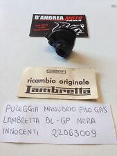 PULEGGIA FILO GAS AL MANUBRIO INNOCENTI LAMBRETTA DL - GP