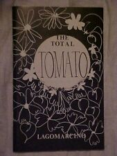 The Total Tomato Cookbook, by Suzanne Lagomarcino