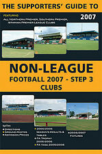 The Supporters Guide to Non-League Football 2007 Step 3 Clubs - Soccer book