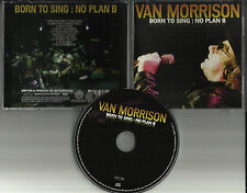 VAN MORRISON Born to Sing No Plan B PROMO PRINTED TEXT ON DISC DJ PRESSING CD