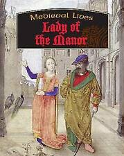 Lady of the Manor (Medieval Lives) by Butterfield, Moira
