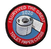TP01  I SURVIVED THE GREAT TOILET PAPER CRISIS 2020 EMBROIDERED PATCH - IRON ON