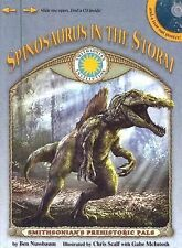 Spinosaurus in the Storm - a Smithsonian Prehistoric Pals Book with Audiobook C