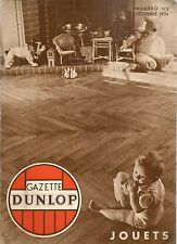 GAZETTE DUNLOP 172 1934 SPECIAL JOUETS, AVIATION LONDRES MELBOURNE