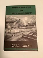 PORTRAITS IN MOONLIGHT Carl Jacobi Arkham House 1964 1st Edition HC DJ Excellent