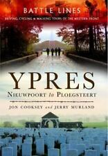 Ypres: Nieuwpoort to Ploegsteert (Battle Lines), Murland, Jerry, Cooksey, Jon